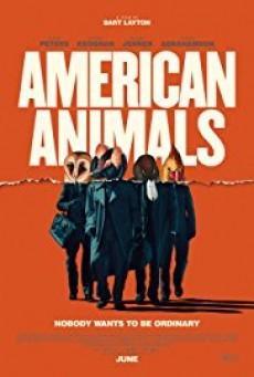 American Animals รวมกันปล้น อย่าให้ใครจับได้