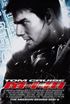 Mission Impossible 3 ผ่าปฏิบัติการสะท้านโลก ภาค 3