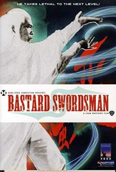 Bastard Swordsman กระบี่ไร้เทียมทาน