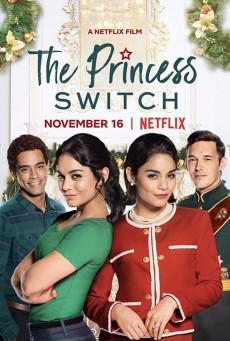 The Princess Switch (2018) เดอะ พริ้นเซส สวิตช์ สลับตัวไม่สลับหัวใจ