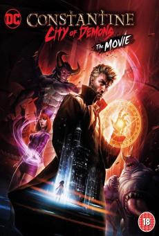 Constantine City of Demons The Movie คอนสแตนติน นครแห่งปีศาจ เดอะมูฟวี่