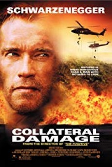 Collateral Damage คนเหล็กทวงแค้น วินาศกรรมทมิฬ