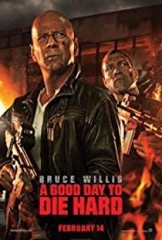 A Good Day to Die Hard วันดีมหาวินาศ คนอึดตายยาก