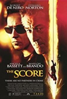 The Score - ผ่ารหัสปล้นเหนือเมฆ