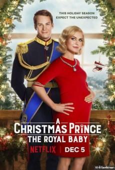 A Christmas Prince The Royal Baby เจ้าชายคริสต์มาส รัชทายาทน้อย