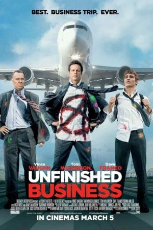 Unfinished Business (2015) ทริปป่วน กวนไม่เสร็จ