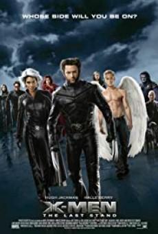 X-MEN 3 The Last Stand เอ็กซ์เม็น 3 รวมพลังประจัญบาน