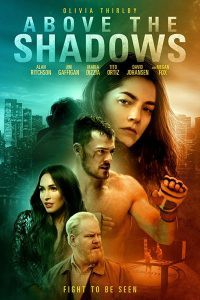 Above the Shadows (2019) จะรักไหม…หากฉันไร้ตัวตน
